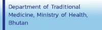 Department of Traditional Medicine, Ministry of Health, Bhutan