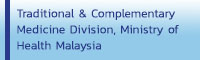 Traditional & Complementary Medicine Division, Ministry of Health Malaysia