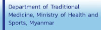 Department of Traditional Medicine, Ministry of Health and Sports, Myanmar