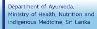 Department of Ayurveda, Ministry of Health, Nutrition and Indigenous Medicine, Sri Lanka